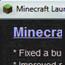 Minecraft New Launcher (version 1.6+)