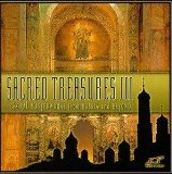 Sacred Treasures III: Choral Masterworks from Russia 