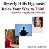 Imagen para Relax Your Way to Thin! Hypnosis Weight Loss Motivation
