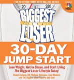 The Biggest Loser 30-Jump Start Day: perder peso, ficar em forma, e Start Living Biggest Loser Hoje o estilo de vida!