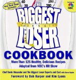 Imagen para The Biggest Loser Cookbook: More Than 125 saudaveis, deliciosas receitas Adaptado de