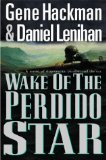 Wake of the Star Perdido: A Novel 