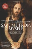 Save Me From Myself: How I Found God, Quit Korn, Kicked Drugs, e viveu para contar a minha historia