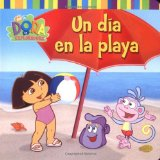 Un dia en la playa (A Day at the Beach) (Dora) (Espanhol) Edicao 