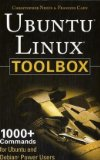 Ubuntu Linux Toolbox: 1000   Commands for Ubuntu and Debian Power Users 
