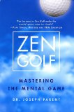 Zen Golfe: Mastering the Mental Game