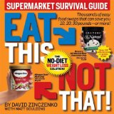 Eat This Not That! Supermercado Survival Guide: The No-Diet Weight Loss Solution